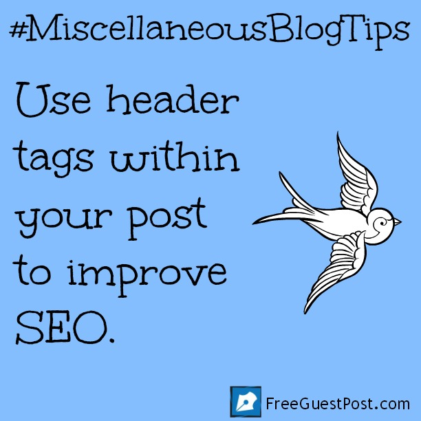 Some miscellaneous blog tips